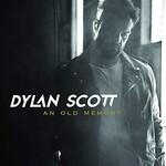 Dylan Scott, An Old Memory