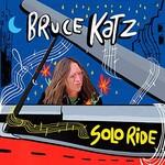 Bruce Katz, Solo Ride