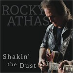 Rocky Athas, Shakin' The Dust