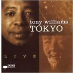Tony Williams, Tokyo Live