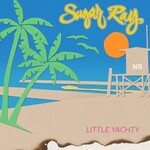 Sugar Ray, Little Yachty