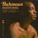 Ruhmoan, Different Animal
