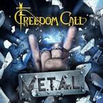 Freedom Call, M.E.T.A.L.