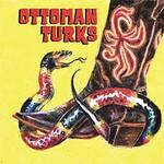 Ottoman Turks, Ottoman Turks mp3
