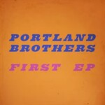 Portland Brothers, First EP