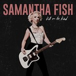 Samantha Fish, Bulletproof