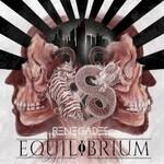 Equilibrium, Renegades