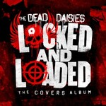 The Dead Daisies, Locked and Loaded: The Covers Album mp3