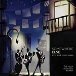 Ted Nash, Somewhere Else: West Side Story Songs