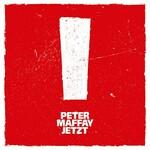 Peter Maffay, Jetzt!