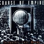 Course of Empire, Telepathic Last Words