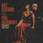 Kate Ceberano & Paul Grabowsky, Tryst