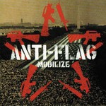 Anti-Flag, Mobilize