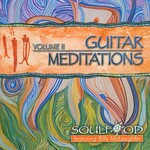 Soulfood, Guitar Meditations Vol. II (Featuring Billy McLaughlin)