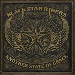Black Star Riders, Another State Of Grace mp3