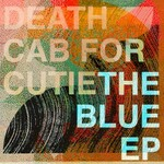 Death Cab for Cutie, The Blue EP