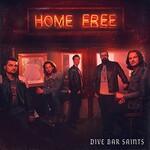 Home Free, Dive Bar Saints