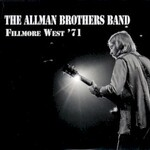 The Allman Brothers Band, Fillmore West '71