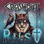 CRASHDIET, Rust