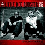 The Little Red Rooster Blues Band, Sip It, Don't Kick It