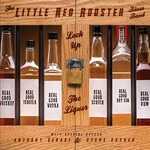 The Little Red Rooster Blues Band, Lock Up The Liquor