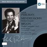 Itzhak Perlman, Mendelssohn: Violin Concerto / Bruch: Violin Concertos 1 & 2