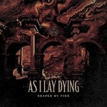 As I Lay Dying, Shaped by Fire