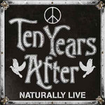 Ten Years After, Naturally Live