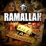 Ramallah, Kill a Celebrity mp3