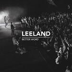 Leeland, Better Word