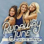 Runaway June, Blue Roses