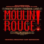 Various Artists, Moulin Rouge! The Musical mp3