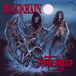BlackRain, Dying Breed