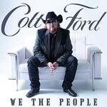 Colt Ford, We the People, Vol. 1