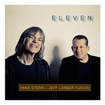 Mike Stern & Jeff Lorber Fusion, Eleven