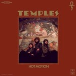 Temples, Hot Motion