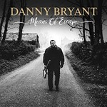 Danny Bryant, Means Of Escape
