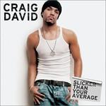 Craig David, Slicker Than Your Average