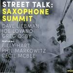Saxophone Summit, Street Talk