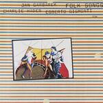 Charlie Haden, Jan Garbarek & Egberto Gismonti, Folk Songs