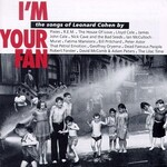 Various Artists, I'm Your Fan: The Songs of Leonard Cohen mp3