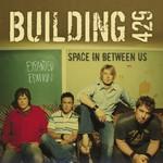 Building 429, Space in Between Us