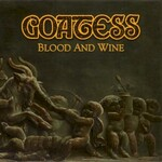 Goatess, Blood and Wine