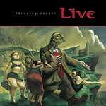 Live, Throwing Copper (25th Anniversary)