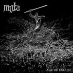 Mgla, Age of Excuse