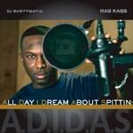 Ras Kass, A.D.I.D.A.S (All Day I Dream About Spittin) mp3