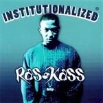 Ras Kass, Institutionalized