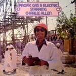 Pacific Gas & Electric, Starring Charlie Allen mp3