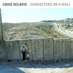 Louis Sclavis, Characters On A Wall