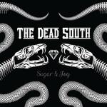 The Dead South, Sugar & Joy